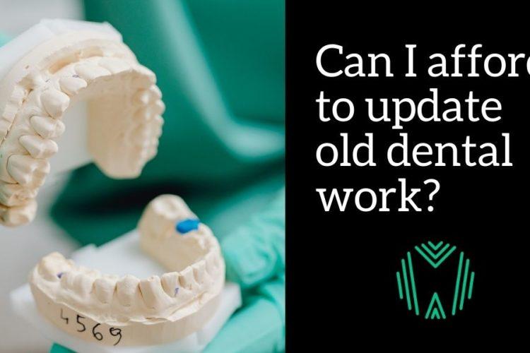 change out old dental work